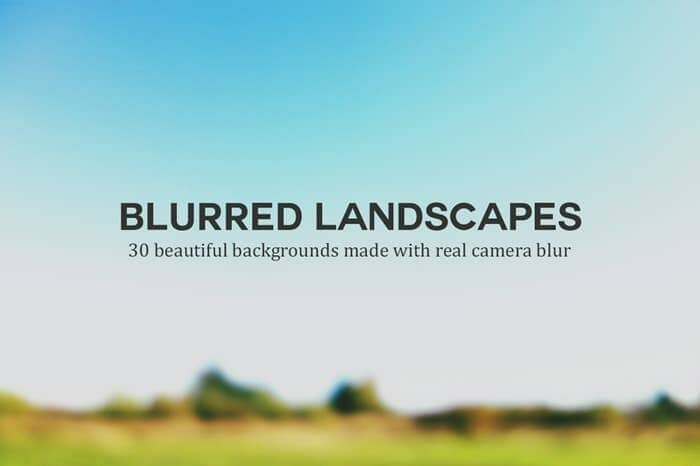 Blurred Landscapes - 30 beautiful backgrounds made with real camera blur