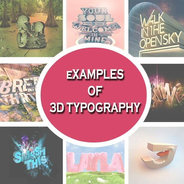Inspiring Examples of 3D Typography
