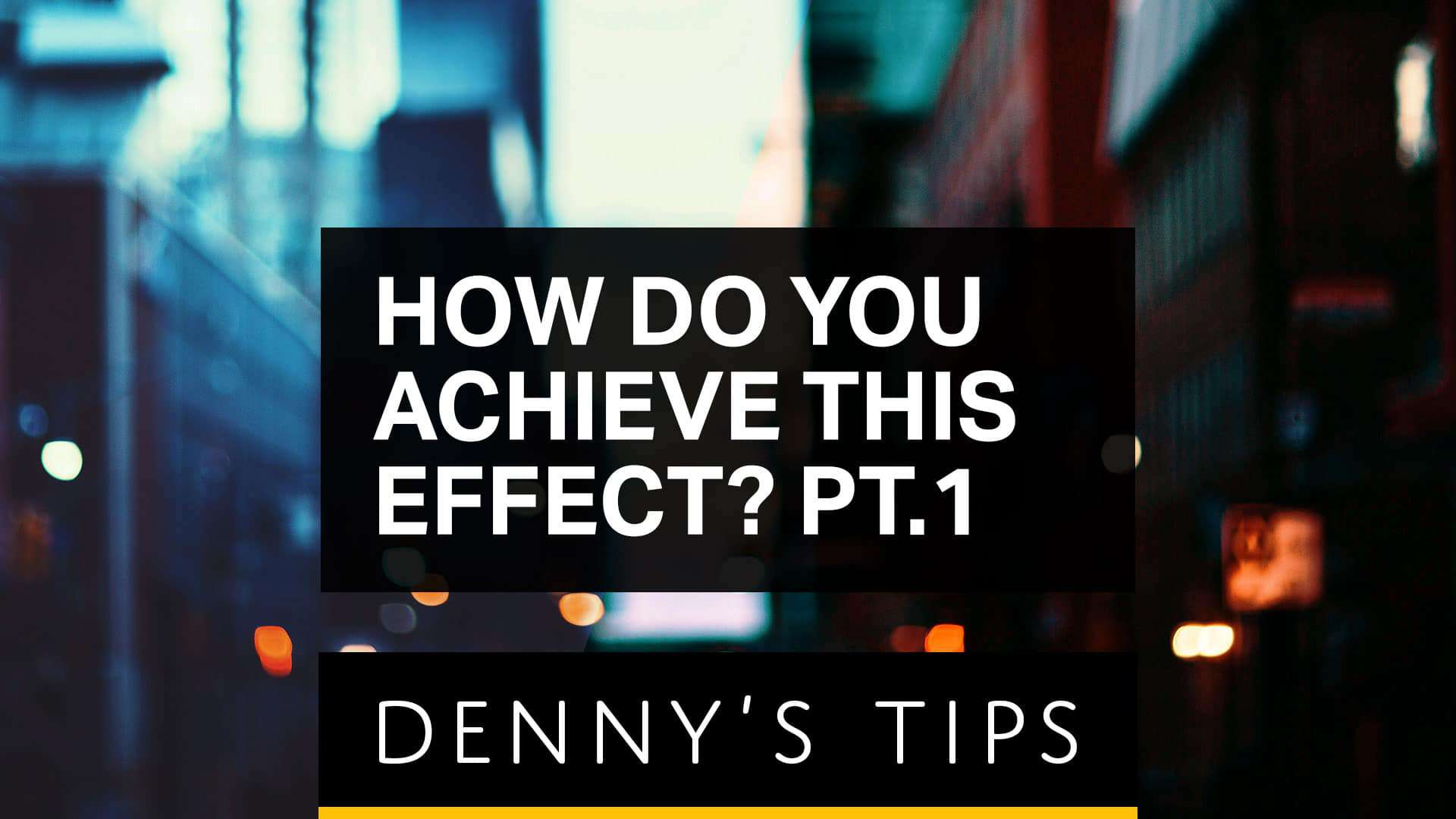 How to Achieve Any Effect in Photoshop (Part 1)