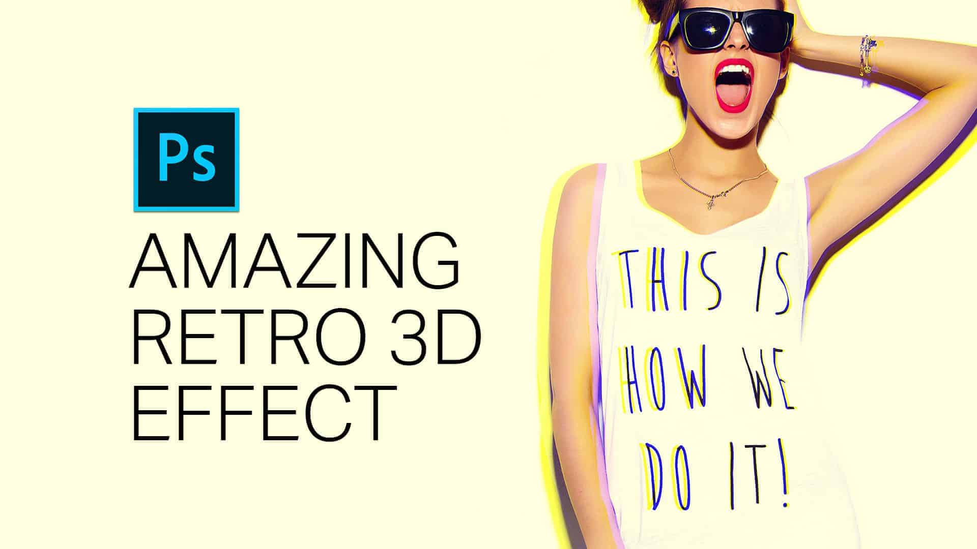 How to Create an Amazing 3D Retro Effect (Plus an Awesome Tone Curve Trick)