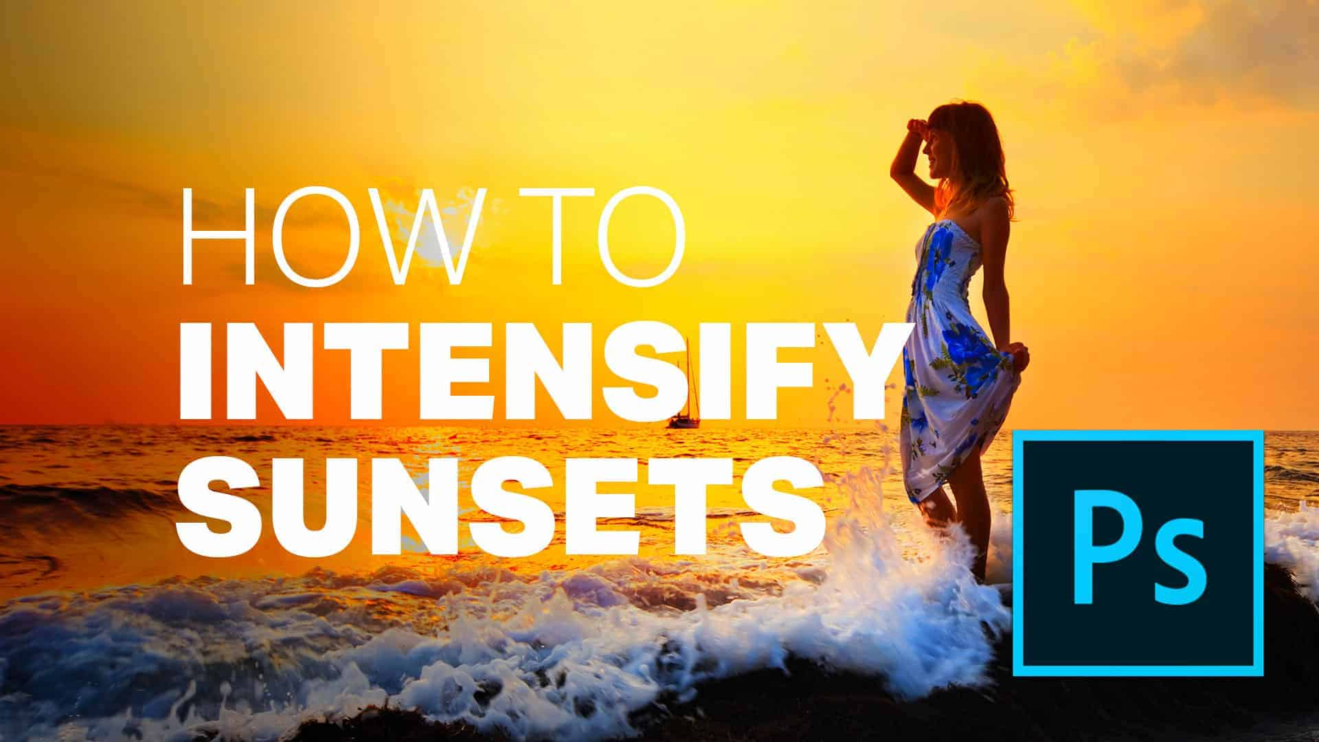 New Photoshop Trick to Improve and Intensify Sunset Photos