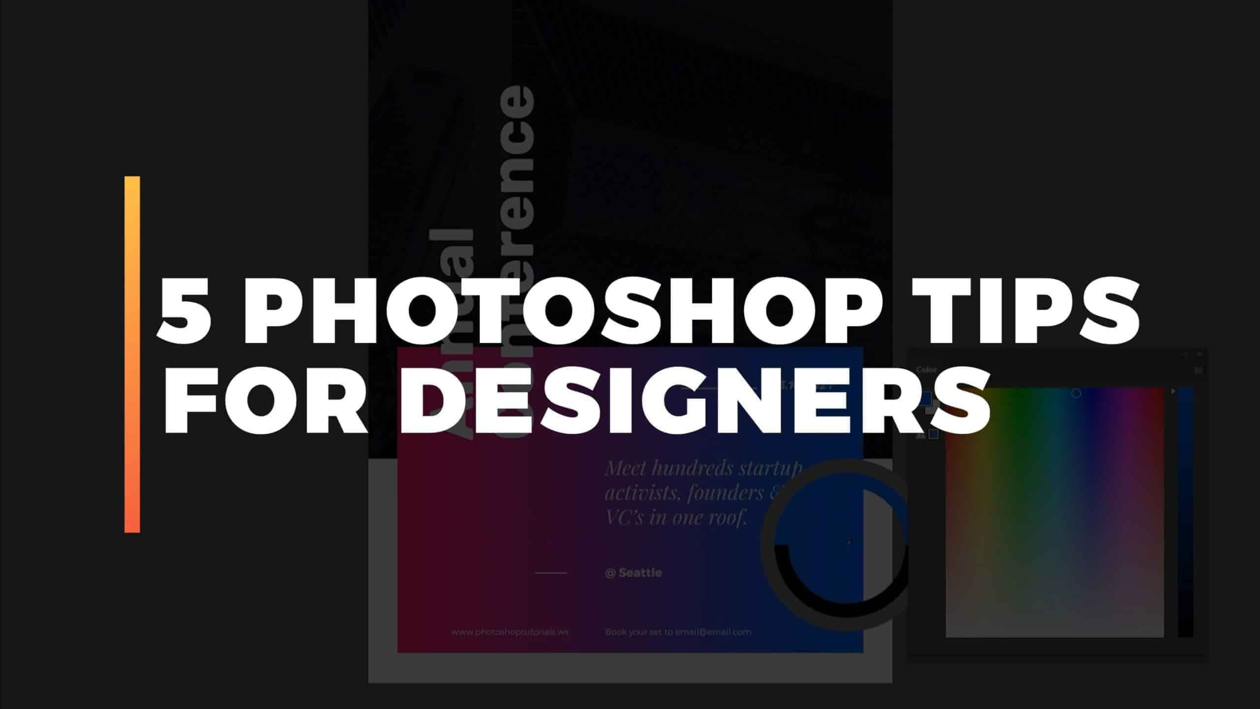 5 Photoshop Tips for Designers