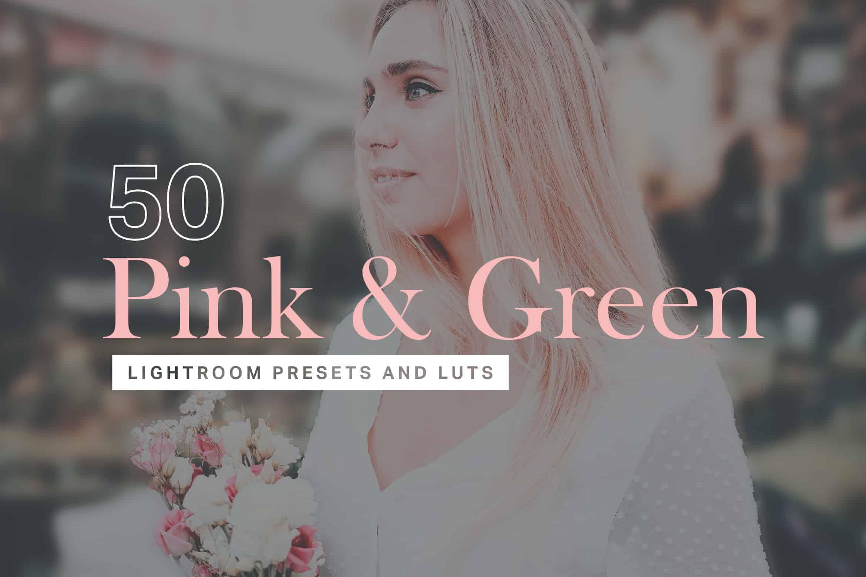 10 Pink and Green Lightroom Mobile and Desktop Presets