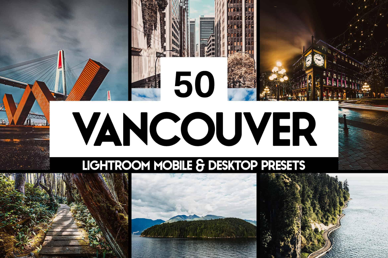 10 Vancouver Lightroom Presets