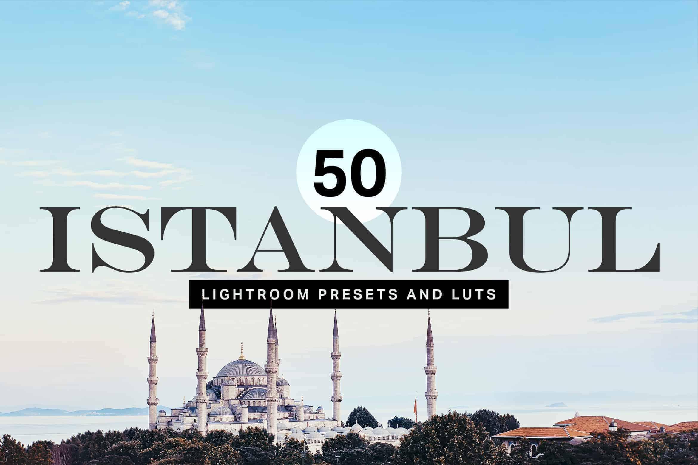 10 Istanbul Lightroom Presets