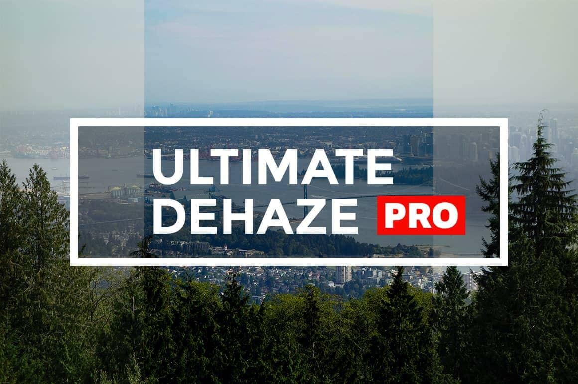 Ultimate Dehaze Photoshop Actions