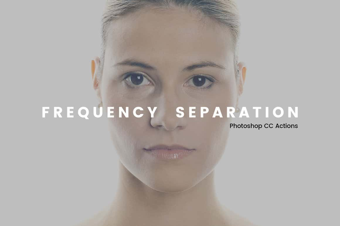 Free Frequency Separation Photoshop Actions with