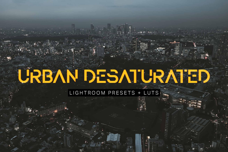 8 Urban Desaturated Lightroom Presets