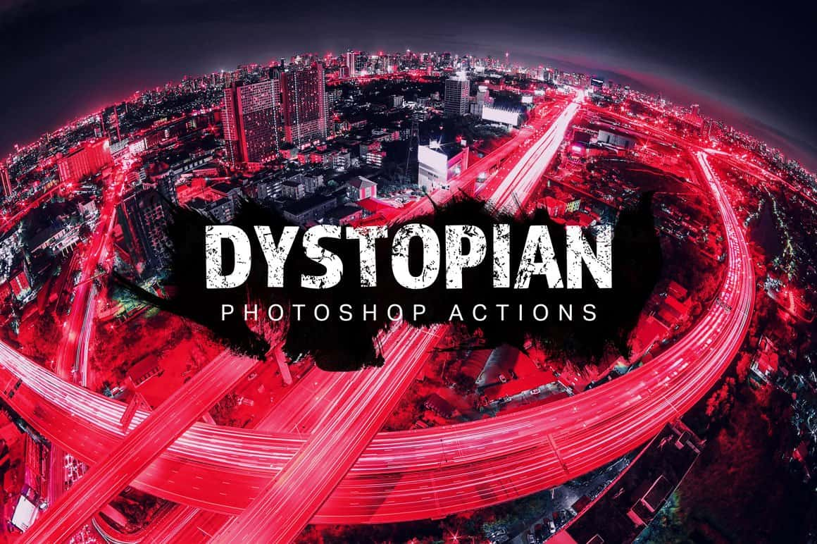 Free Dystopian Photoshop Actions